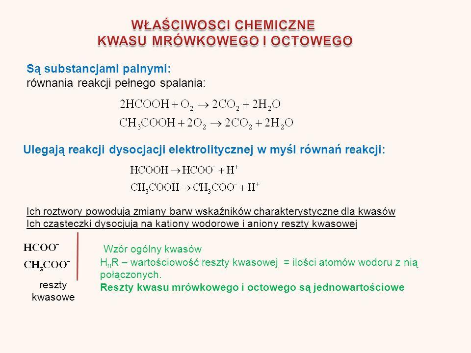 Ulegają reakcji dysocjacji elektrolitycznej w myśl równań reakcji: Są substancjami palnymi: równania reakcji pełnego spalania: Ich roztwory powodują zmiany barw wskaźników charakterystyczne dla kwasów Ich cząsteczki dysocjują na kationy wodorowe i aniony reszty kwasowej reszty kwasowe Wzór ogólny kwasów H n R – wartościowość reszty kwasowej = ilości atomów wodoru z nią połączonych.