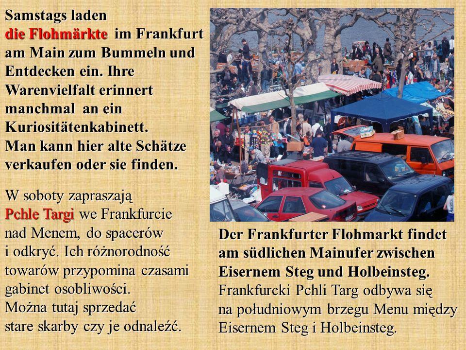 Samstags laden die Flohmärkte im Frankfurt am Main zum Bummeln und Entdecken ein.