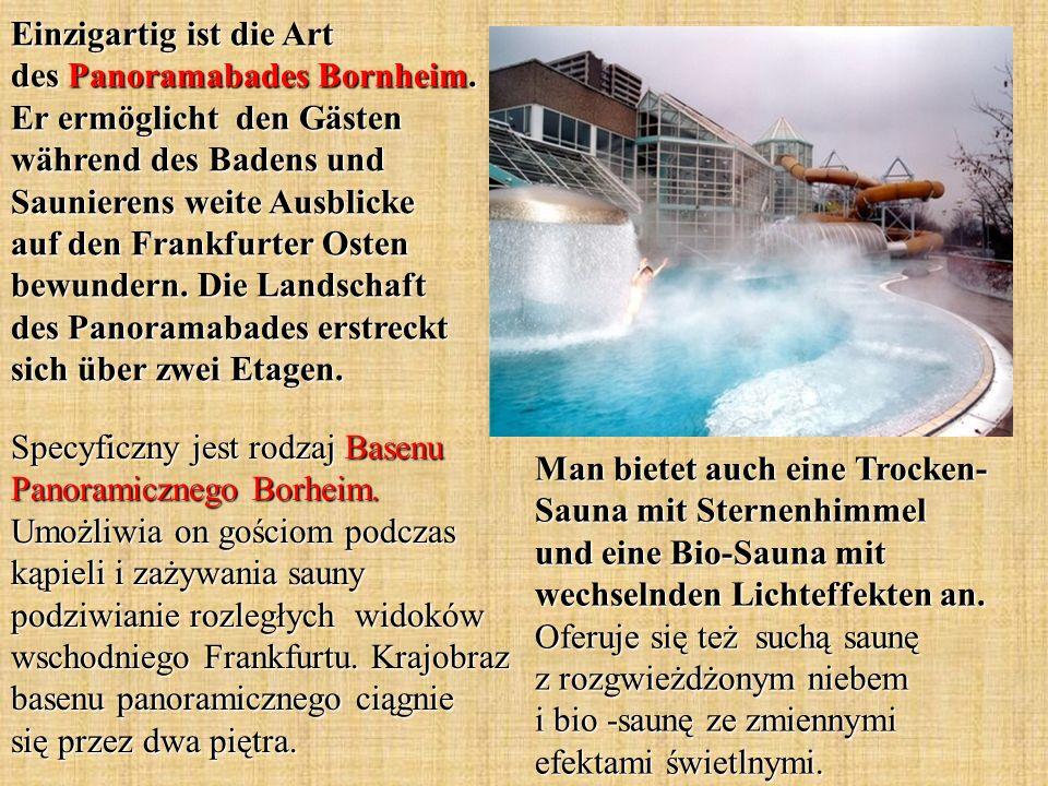 Einzigartig ist die Art des Panoramabades Bornheim.