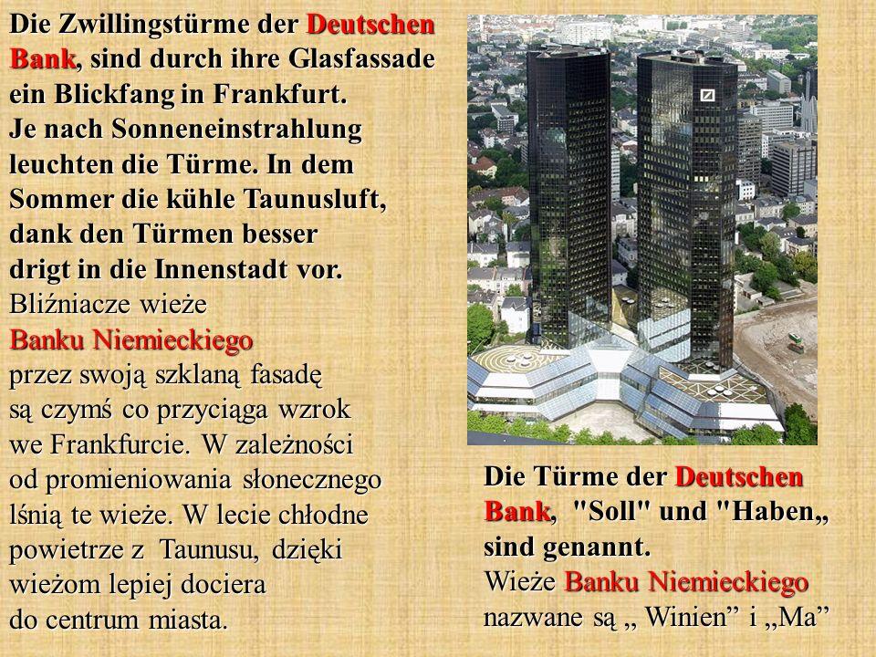 Die Zwillingstürme der Deutschen Bank, sind durch ihre Glasfassade ein Blickfang in Frankfurt.