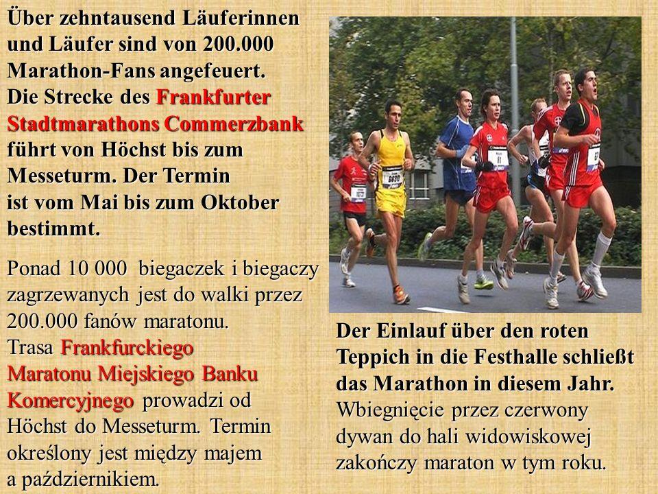 Über zehntausend Läuferinnen und Läufer sind von 200.000 Marathon-Fans angefeuert. Die Strecke des Frankfurter Stadtmarathons Commerzbank führt von Hö