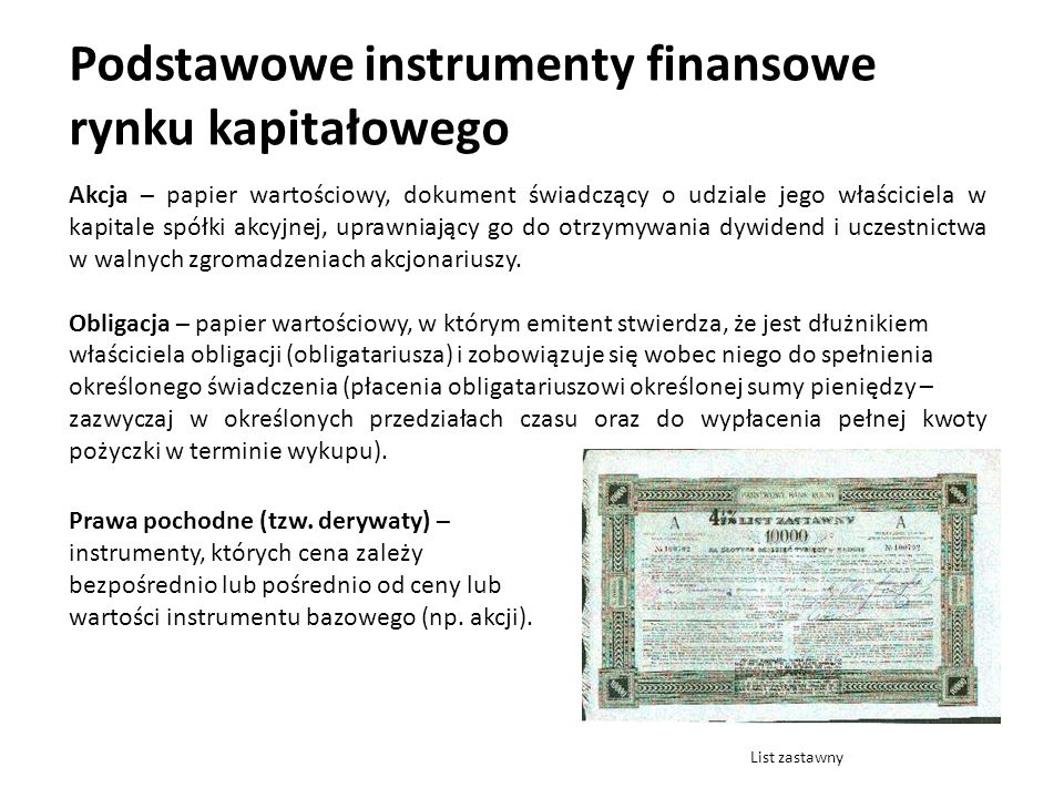 Akcja – papier wartościowy, dokument świadczący o udziale jego właściciela w kapitale spółki akcyjnej, uprawniający go do otrzymywania dywidend i ucze