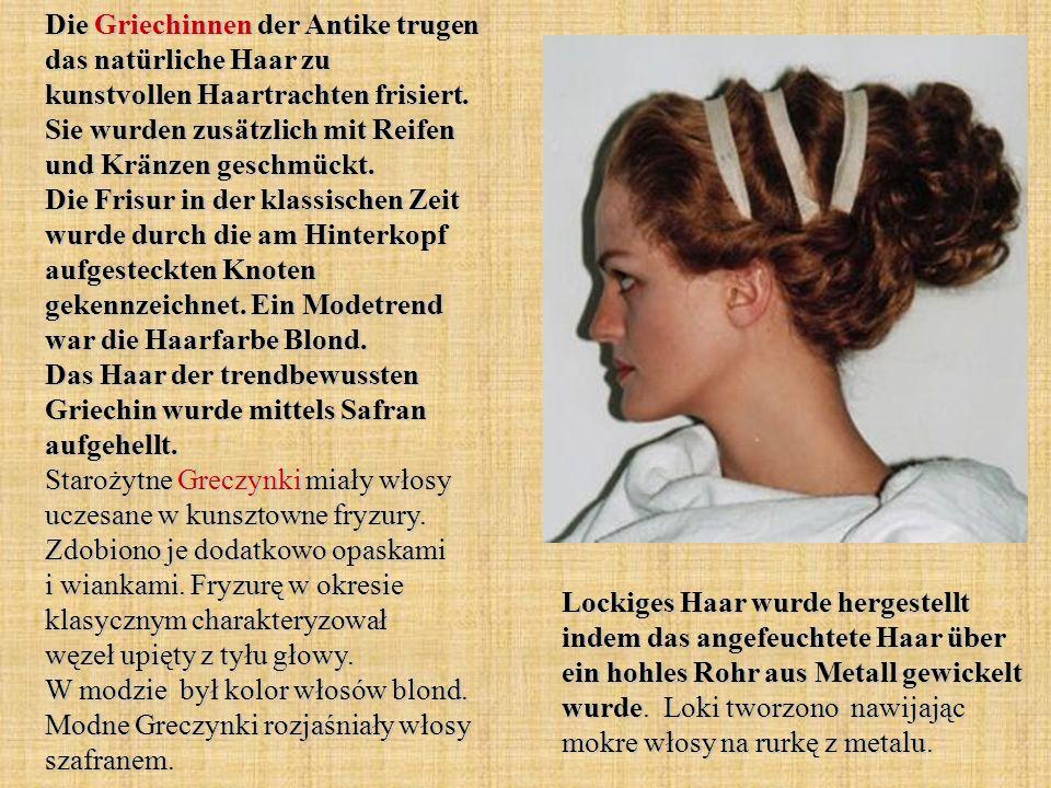 Die Griechinnen der Antike trugen das natürliche Haar zu kunstvollen Haartrachten frisiert.