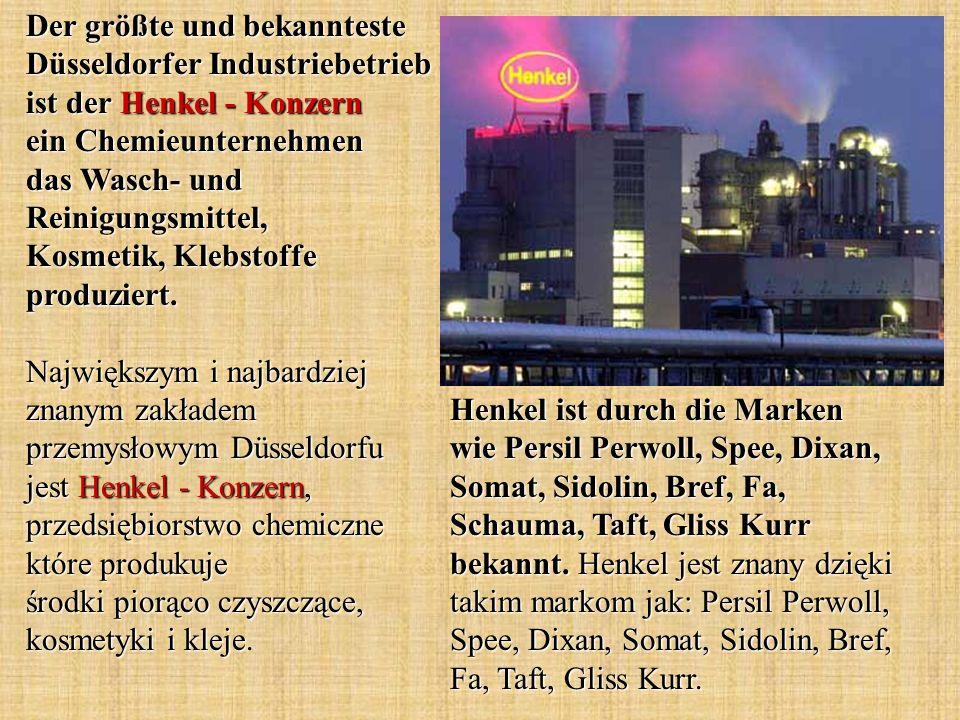 Der größte und bekannteste Düsseldorfer Industriebetrieb ist der Henkel - Konzern ein Chemieunternehmen das Wasch- und Reinigungsmittel, Kosmetik, Kle