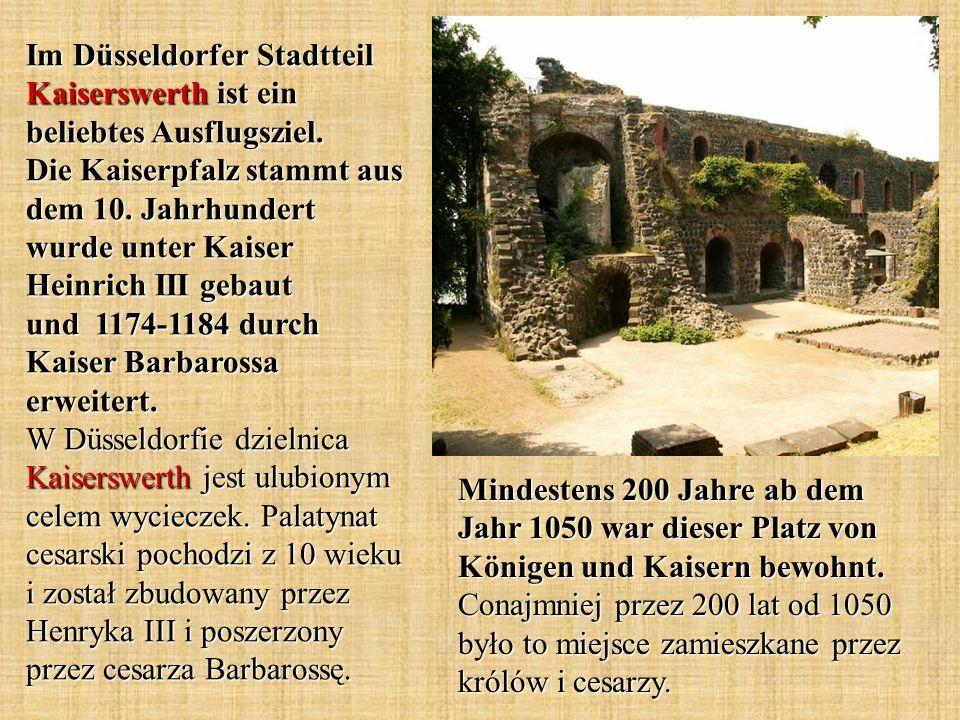 Im Düsseldorfer Stadtteil Kaiserswerth ist ein beliebtes Ausflugsziel. Die Kaiserpfalz stammt aus dem 10. Jahrhundert wurde unter Kaiser Heinrich III