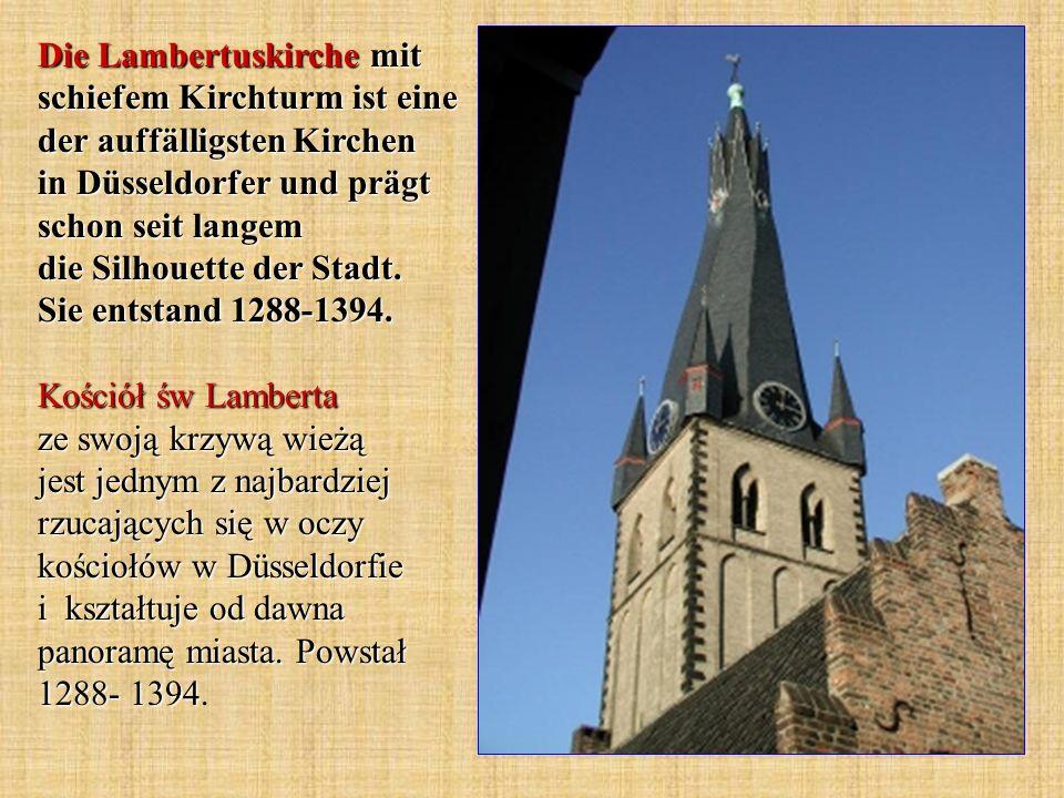 Die Lambertuskirche mit schiefem Kirchturm ist eine der auffälligsten Kirchen in Düsseldorfer und prägt schon seit langem die Silhouette der Stadt. Si