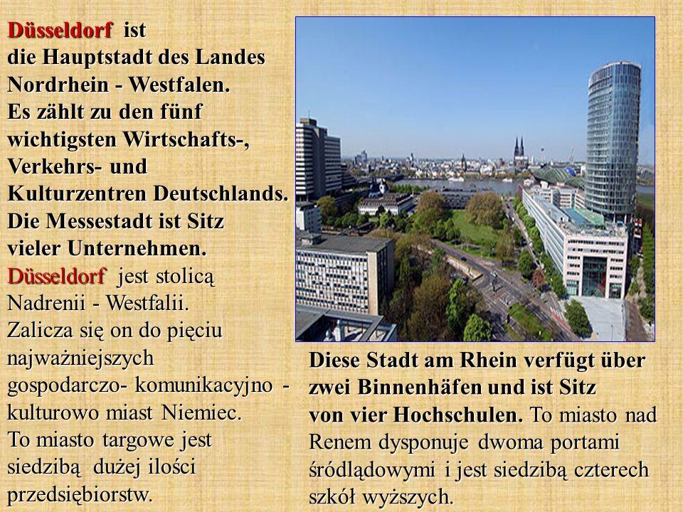 Düsseldorf ist die Hauptstadt des Landes Nordrhein - Westfalen. Es zählt zu den fünf wichtigsten Wirtschafts-, Verkehrs- und Kulturzentren Deutschland