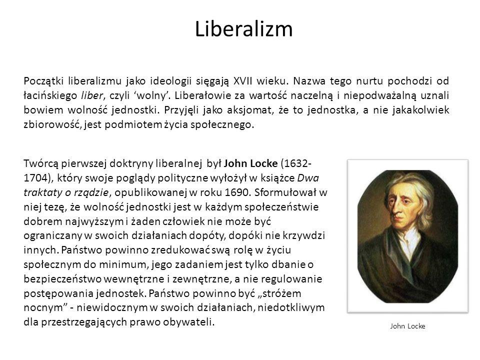 Liberalizm Początki liberalizmu jako ideologii sięgają XVII wieku. Nazwa tego nurtu pochodzi od łacińskiego liber, czyli wolny. Liberałowie za wartość