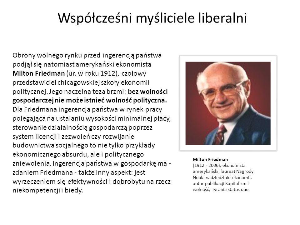 Obrony wolnego rynku przed ingerencją państwa podjął się natomiast amerykański ekonomista Milton Friedman (ur. w roku 1912), czołowy przedstawiciel ch