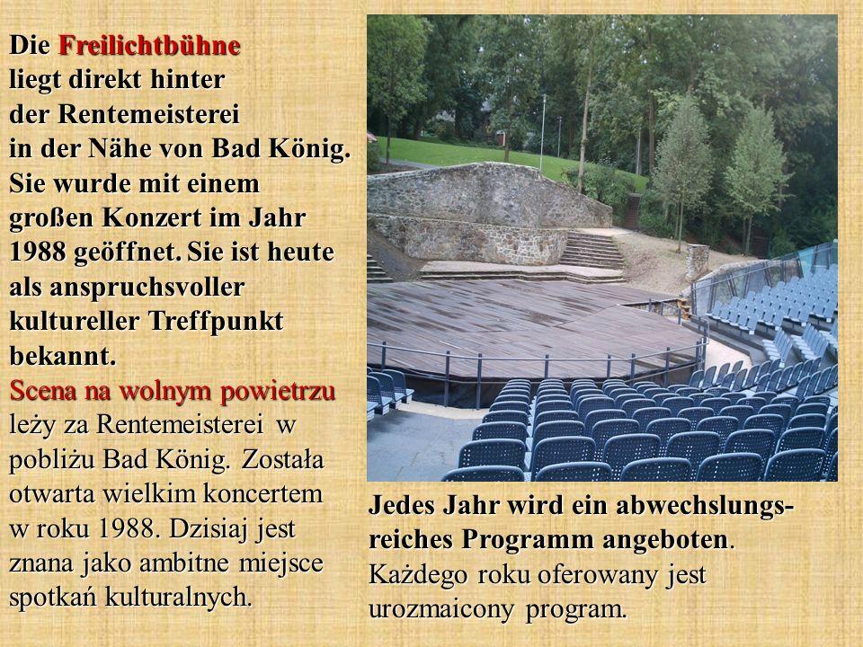 Die Freilichtbühne liegt direkt hinter der Rentemeisterei in der Nähe von Bad König. Sie wurde mit einem großen Konzert im Jahr 1988 geöffnet. Sie ist