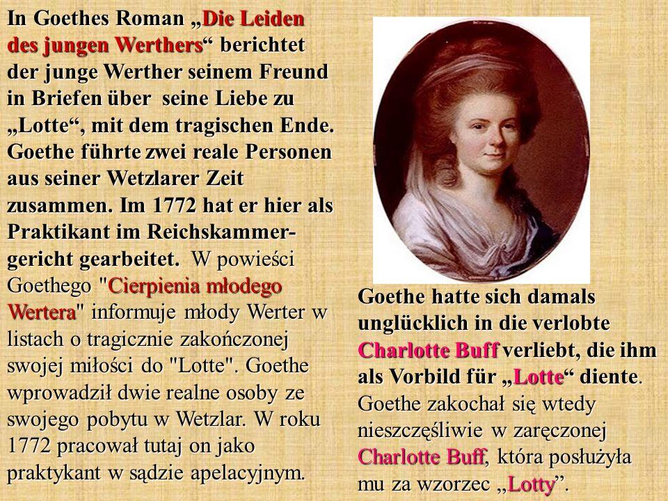 In Goethes Roman Die Leiden des jungen Werthers berichtet der junge Werther seinem Freund in Briefen über seine Liebe zu Lotte, mit dem tragischen End