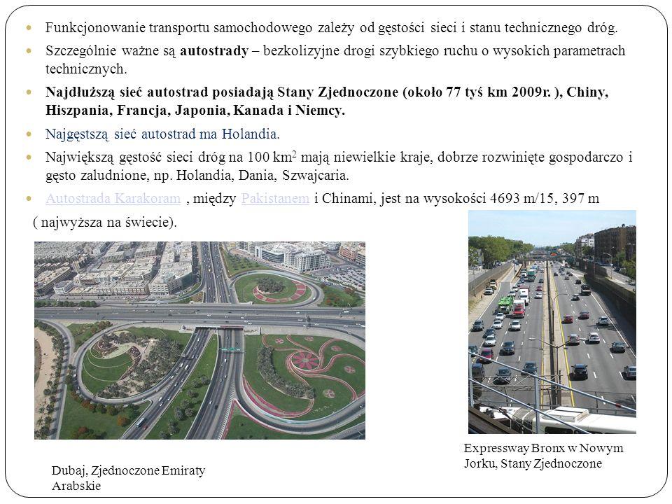 Funkcjonowanie transportu samochodowego zależy od gęstości sieci i stanu technicznego dróg.