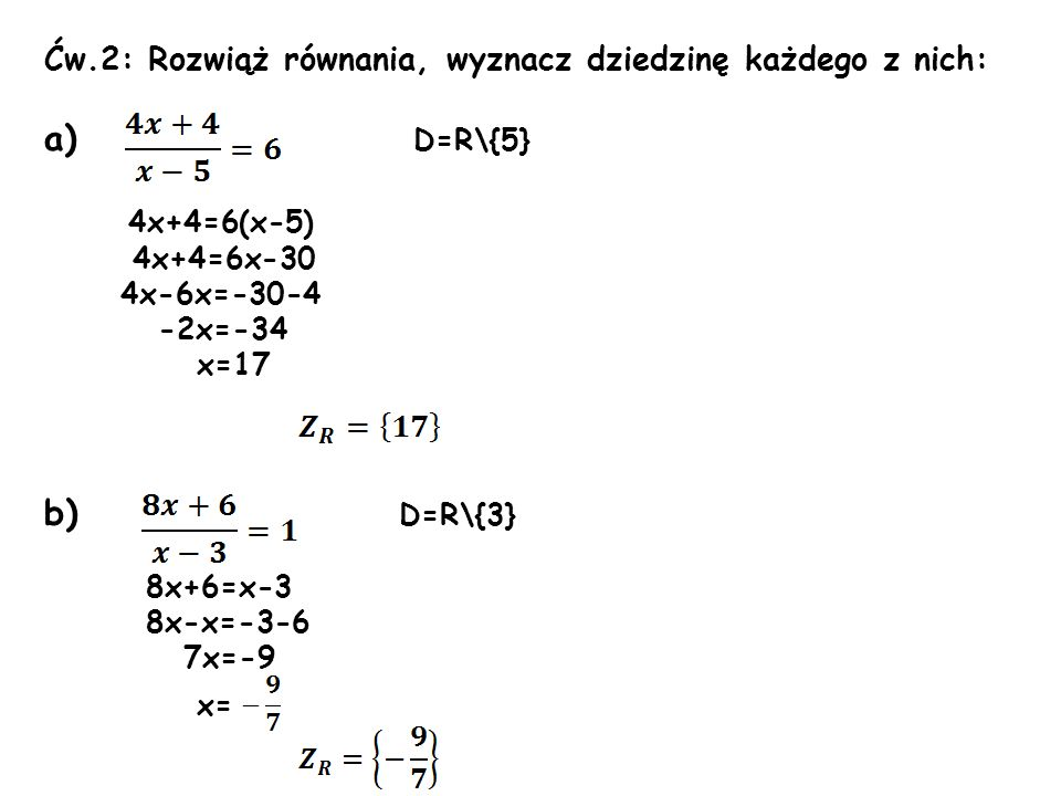 k) x-5 0 x 5 D=R\{5} 2x-5=(x-5)(6x+1) 2x-5=6x 2 +x-30x-5 6x 2 -31x=0 x(6x-31)=0 x=0 6x-31=0 x=0 x=