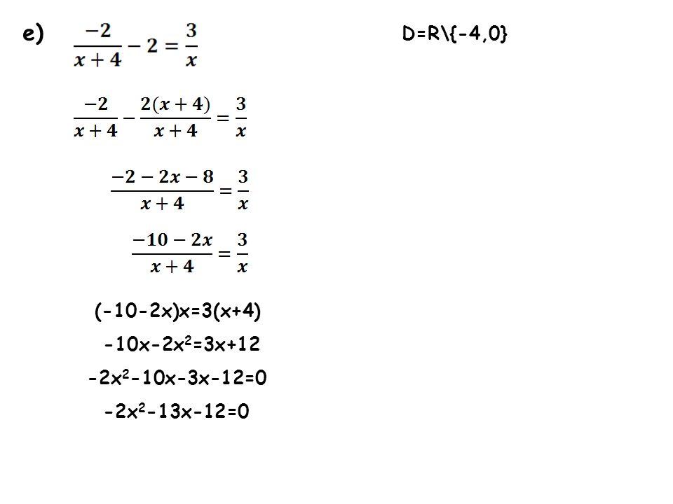n) x-2 0 x 2 D=R\{2} 5(x-2)=2 5x-10=2 5x=12 x=2,4