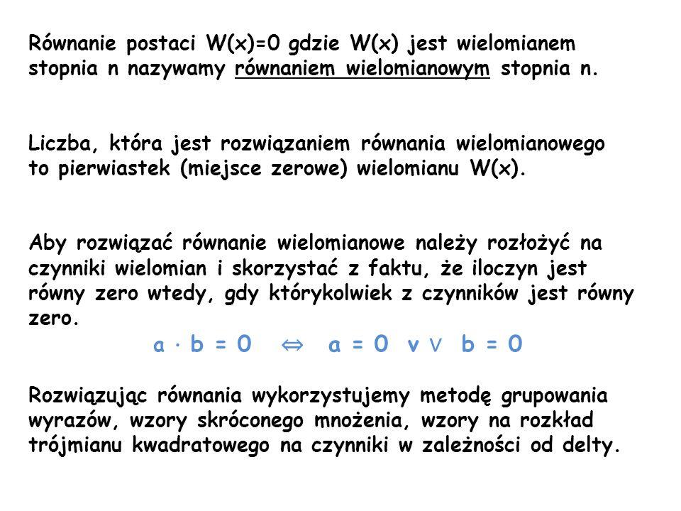 Zadanie: Rozwiąż równania: 1) 16x+32=0 16x=-32 x=-2 Z R ={-2} 2) (x-3)(3x+9)=0 x-3=0 3x+9=0 x=3 3x=-9 x=3 x=-3 Z R ={-3,3} 3) (4-x)(x+7)(5x+15)=0 4-x=0 x+7=0 5x+15=0 -x=-4 x=-7 5x=-15 x=4 x=-7 x=-3 Z R ={-7,-3,4}