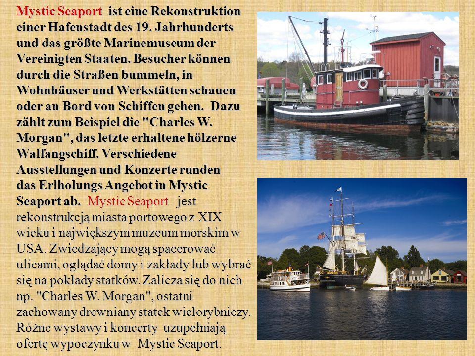 Mystic Seaport ist eine Rekonstruktion einer Hafenstadt des 19.