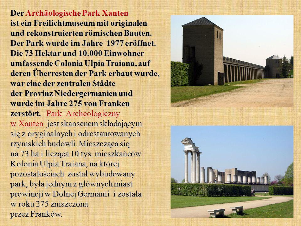 Der Archäologische Park Xanten ist ein Freilichtmuseum mit originalen und rekonstruierten römischen Bauten.