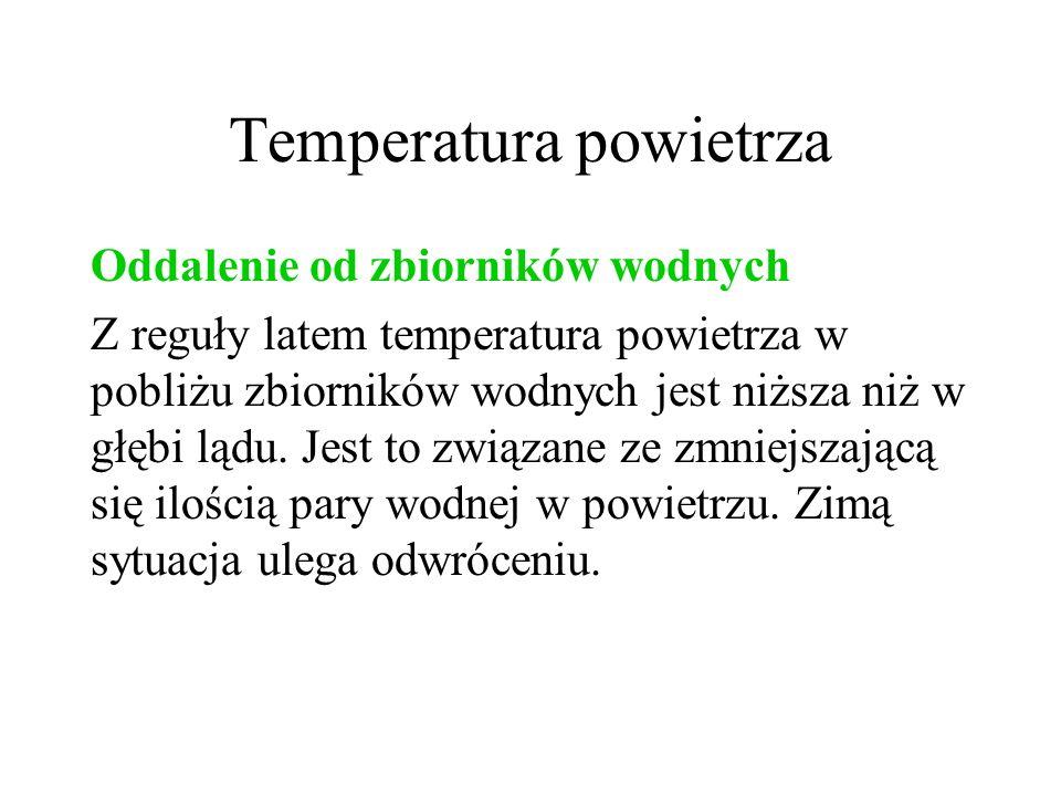 Temperatura powietrza Prądy morskie Ciepłe i chłodne prądy morskie odgrywają istotną rolę w kreowaniu pogody.