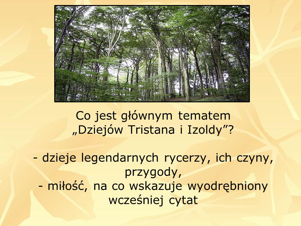 Co jest głównym tematem Dziejów Tristana i Izoldy.