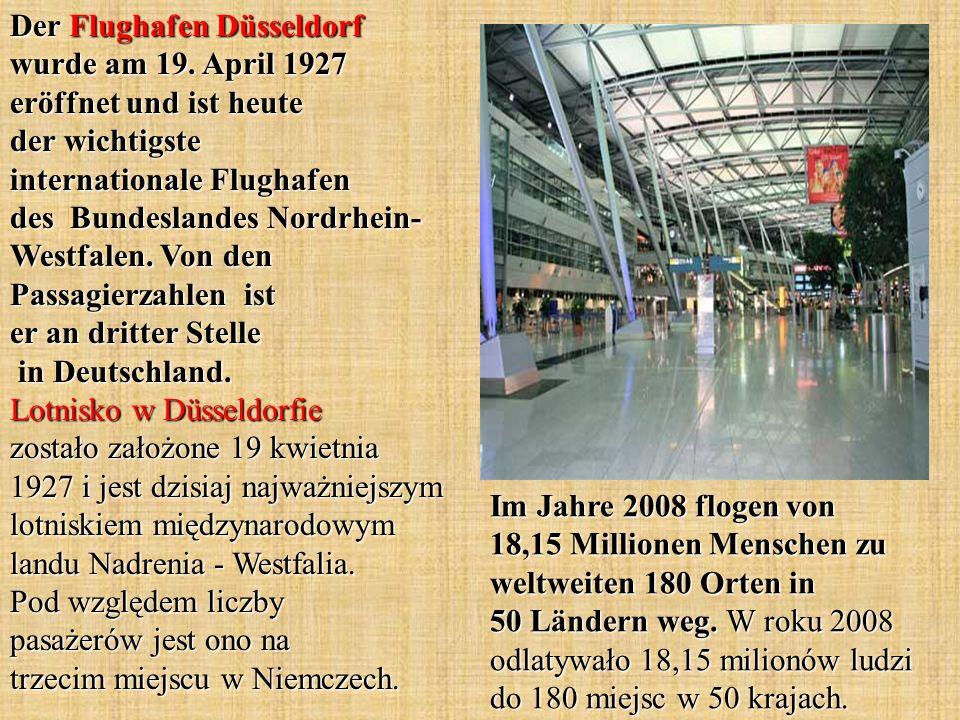 Der Flughafen Düsseldorf wurde am 19. April 1927 eröffnet und ist heute der wichtigste internationale Flughafen des Bundeslandes Nordrhein- Westfalen.