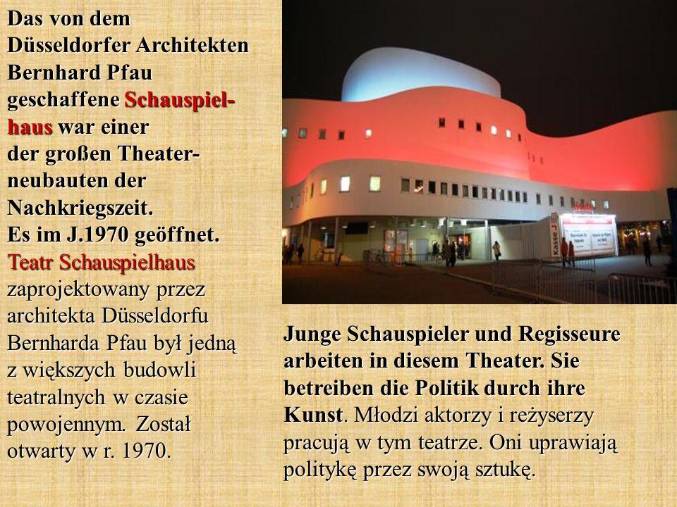 Das von dem Düsseldorfer Architekten Bernhard Pfau geschaffene Schauspiel- haus war einer der großen Theater- neubauten der Nachkriegszeit. Es im J.19