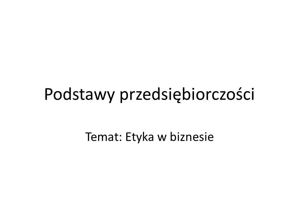 1.P.M.Minus: Etyka w biznesie, Wydawnictwo Naukowe PWN, Warszawa 1998, 2.S.