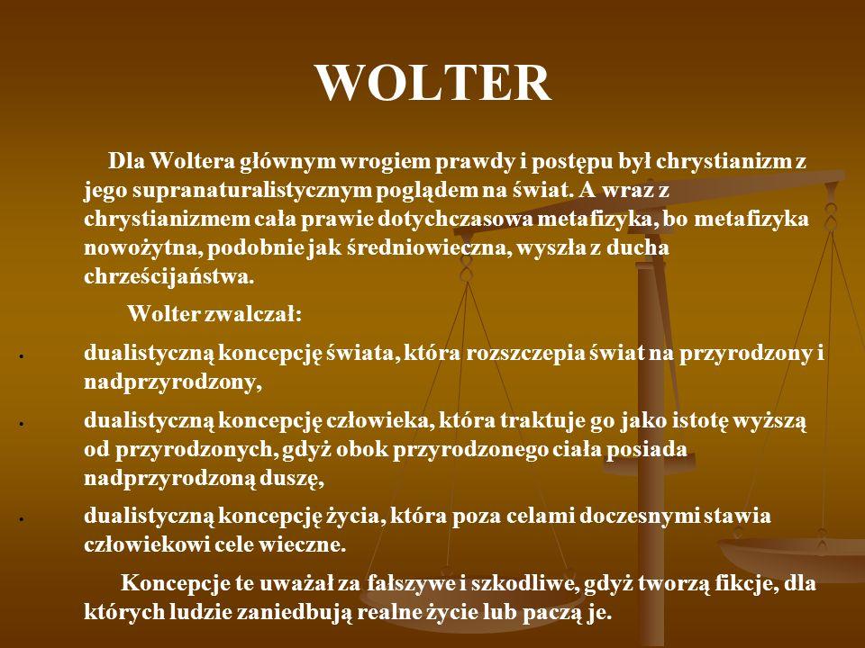 WOLTER Umysł, łudzony fikcjami, traci zrozumienie dla wartości życia.