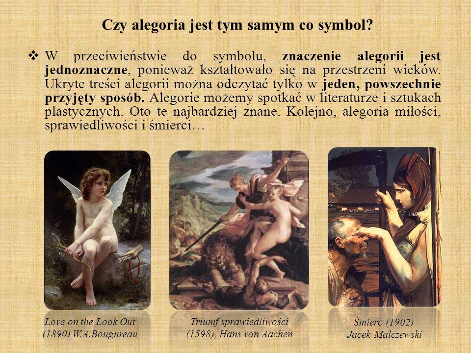 Czy alegoria jest tym samym co symbol? W przeciwieństwie do symbolu, znaczenie alegorii jest jednoznaczne, ponieważ kształtowało się na przestrzeni wi