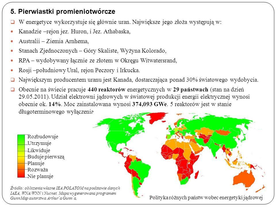 5. Pierwiastki promieniotwórcze W energetyce wykorzystuje się głównie uran.