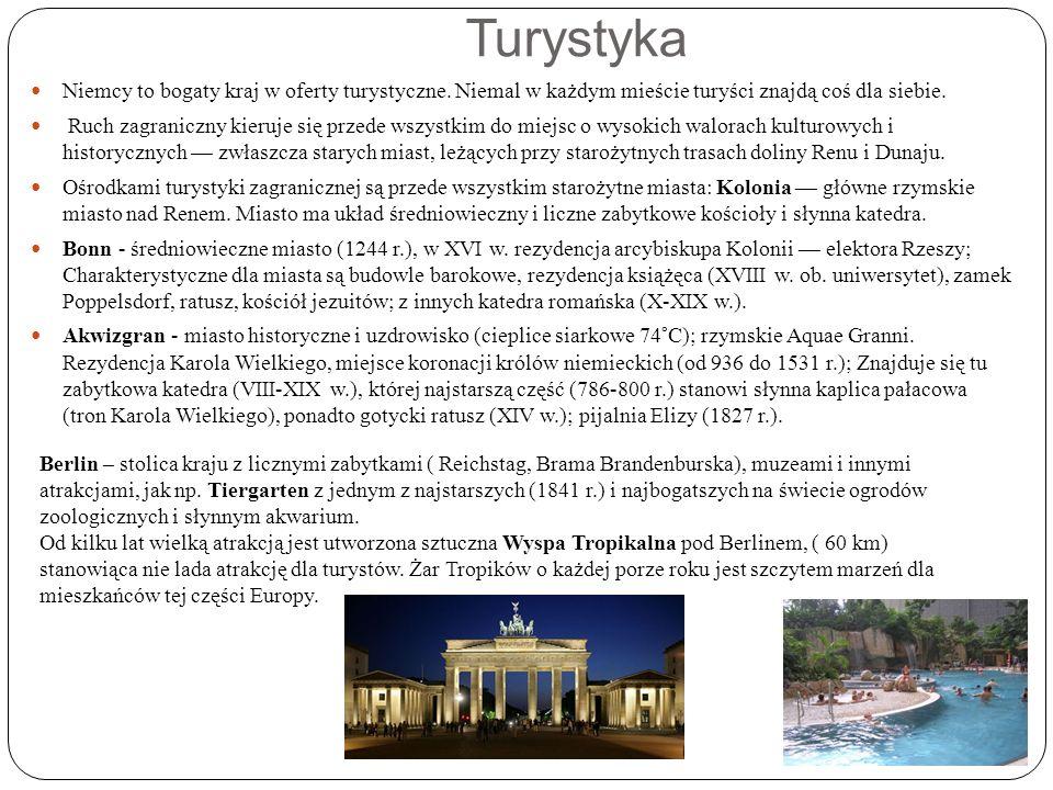 Turystyka Niemcy to bogaty kraj w oferty turystyczne.