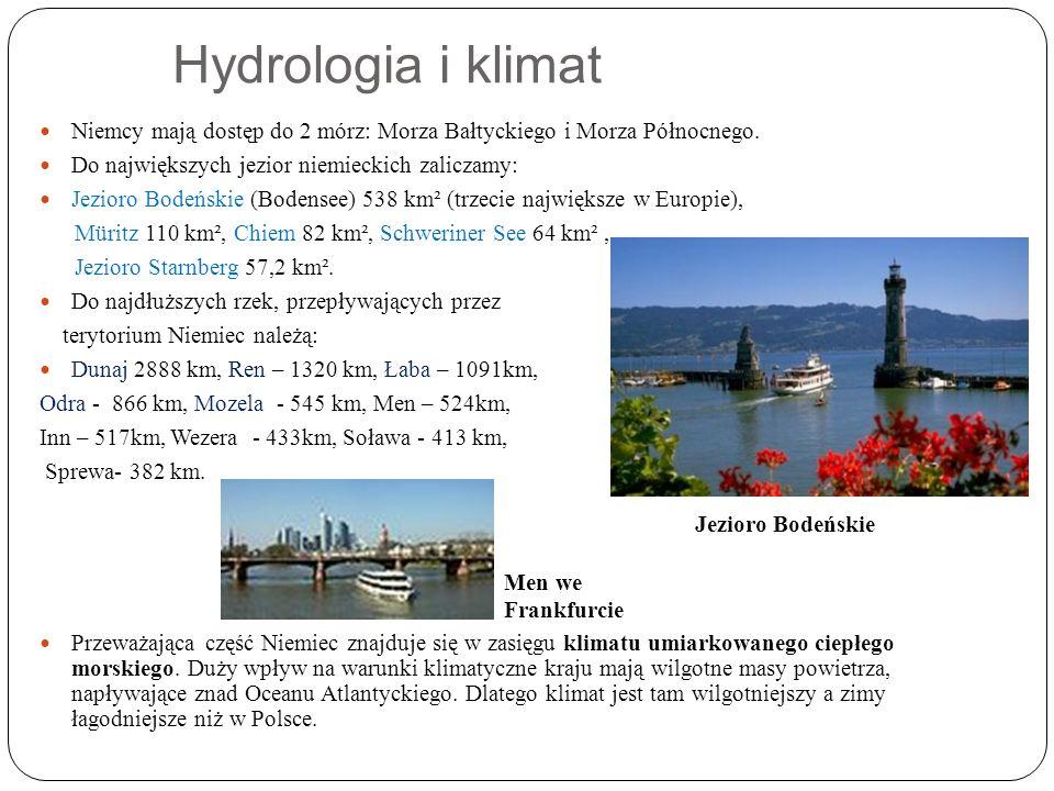 Hydrologia i klimat Niemcy mają dostęp do 2 mórz: Morza Bałtyckiego i Morza Północnego.