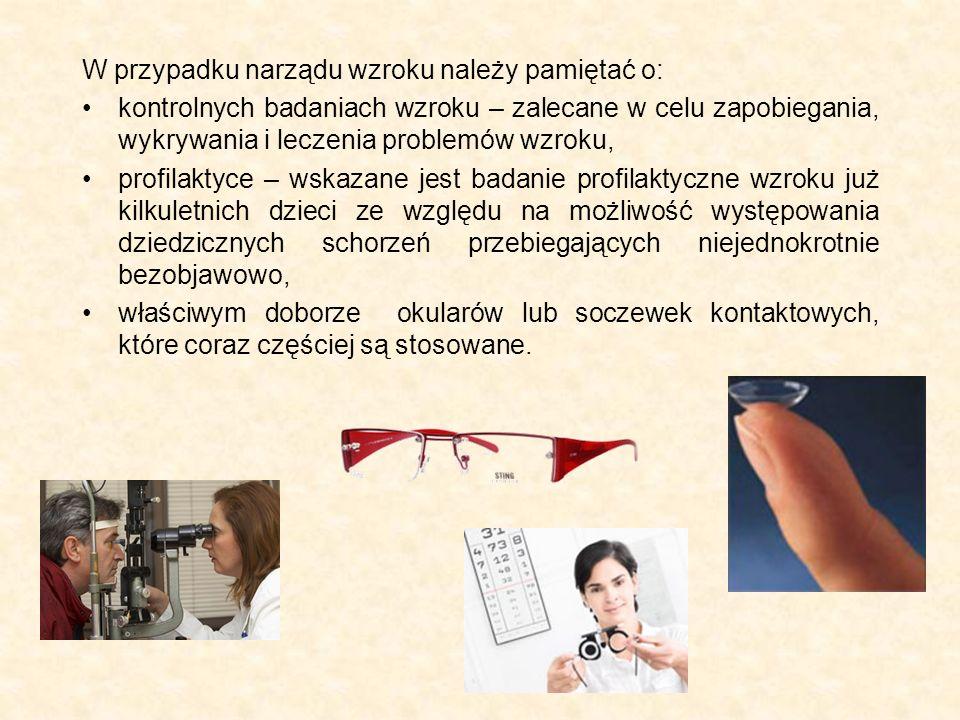 W przypadku narządu wzroku należy pamiętać o: kontrolnych badaniach wzroku – zalecane w celu zapobiegania, wykrywania i leczenia problemów wzroku, pro