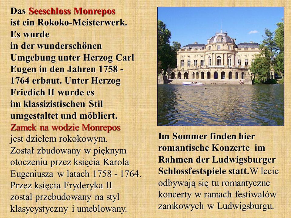 Das Seeschloss Monrepos ist ein Rokoko-Meisterwerk. Es wurde in der wunderschönen Umgebung unter Herzog Carl Eugen in den Jahren 1758 - 1764 erbaut. U