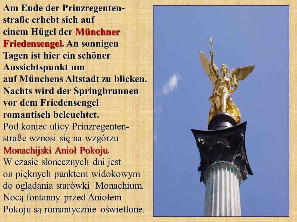 Am Ende der Prinzregenten- straße erhebt sich auf einem Hügel der Münchner Friedensengel. An sonnigen Tagen ist hier ein schöner Aussichtspunkt um auf