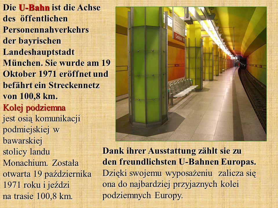 Dank ihrer Ausstattung zählt sie zu den freundlichsten U-Bahnen Europas. Dzięki swojemu wyposażeniu zalicza się ona do najbardziej przyjaznych kolei p