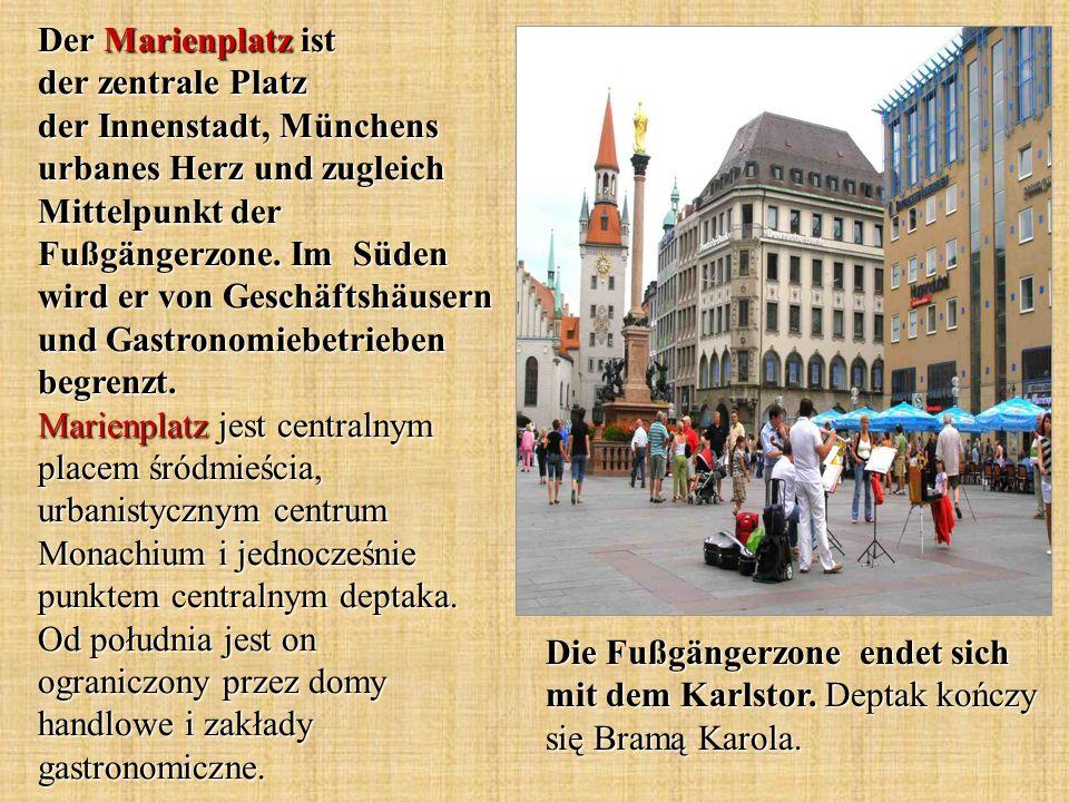 Der Marienplatz ist der zentrale Platz der Innenstadt, Münchens urbanes Herz und zugleich Mittelpunkt der Fußgängerzone. Im Süden wird er von Geschäft