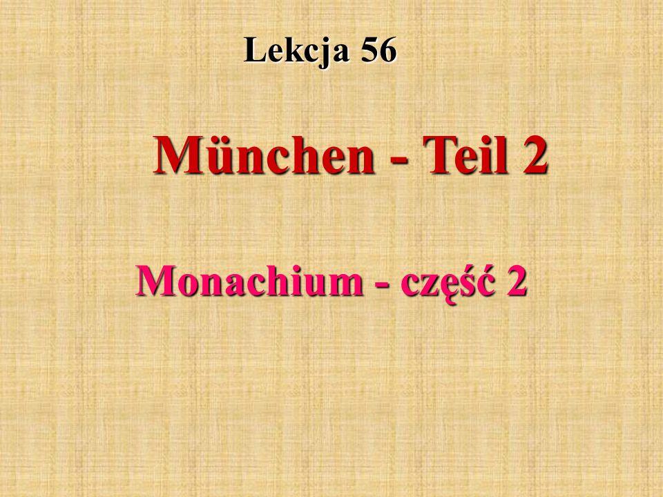 Lekcja 56 München - Teil 2 Monachium - część 2