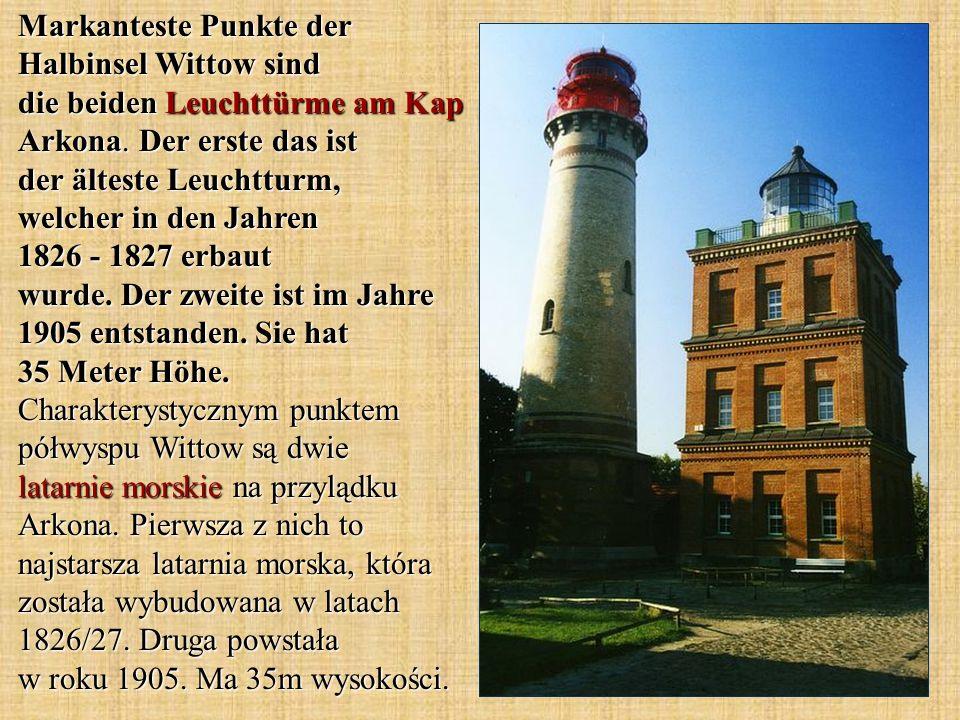 Markanteste Punkte der Halbinsel Wittow sind die beiden Leuchttürme am Kap Arkona. Der erste das ist der älteste Leuchtturm, welcher in den Jahren 182