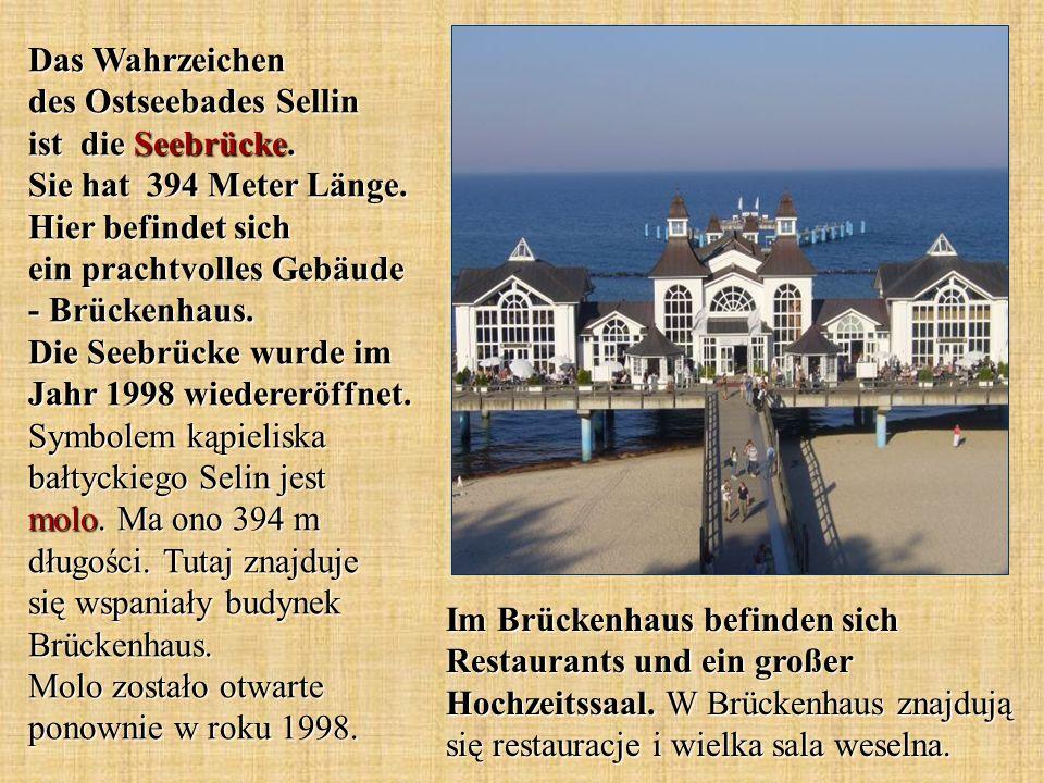 Das Wahrzeichen des Ostseebades Sellin ist die Seebrücke. Sie hat 394 Meter Länge. Hier befindet sich ein prachtvolles Gebäude - Brückenhaus. Die Seeb