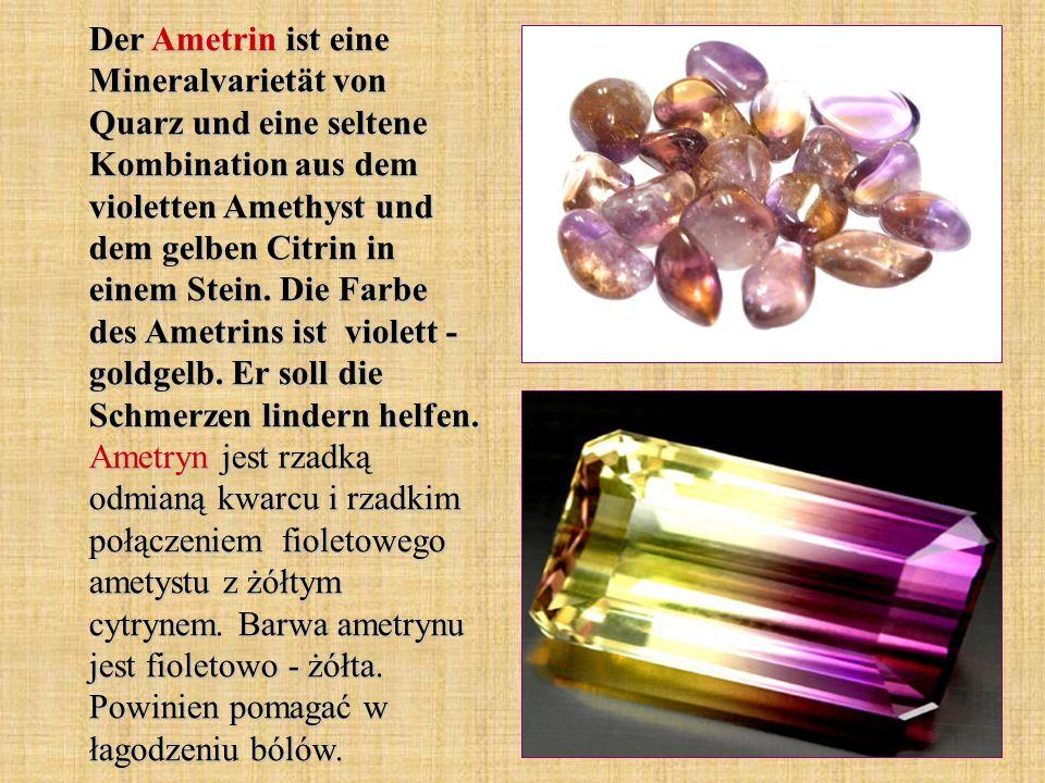 Der Ametrin ist eine Mineralvarietät von Quarz und eine seltene Kombination aus dem violetten Amethyst und dem gelben Citrin in einem Stein.