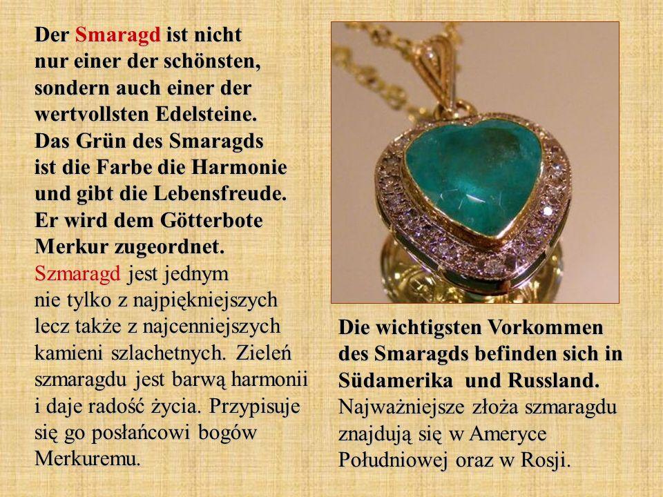 Der Smaragd ist nicht nur einer der schönsten, sondern auch einer der wertvollsten Edelsteine.