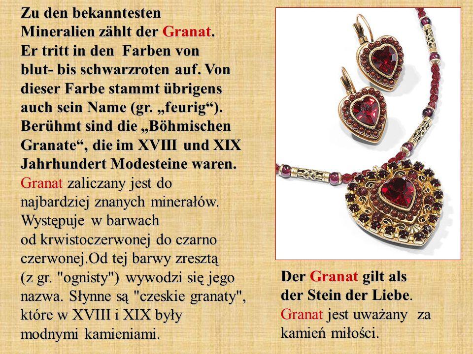 Zu den bekanntesten Mineralien zählt der Granat.