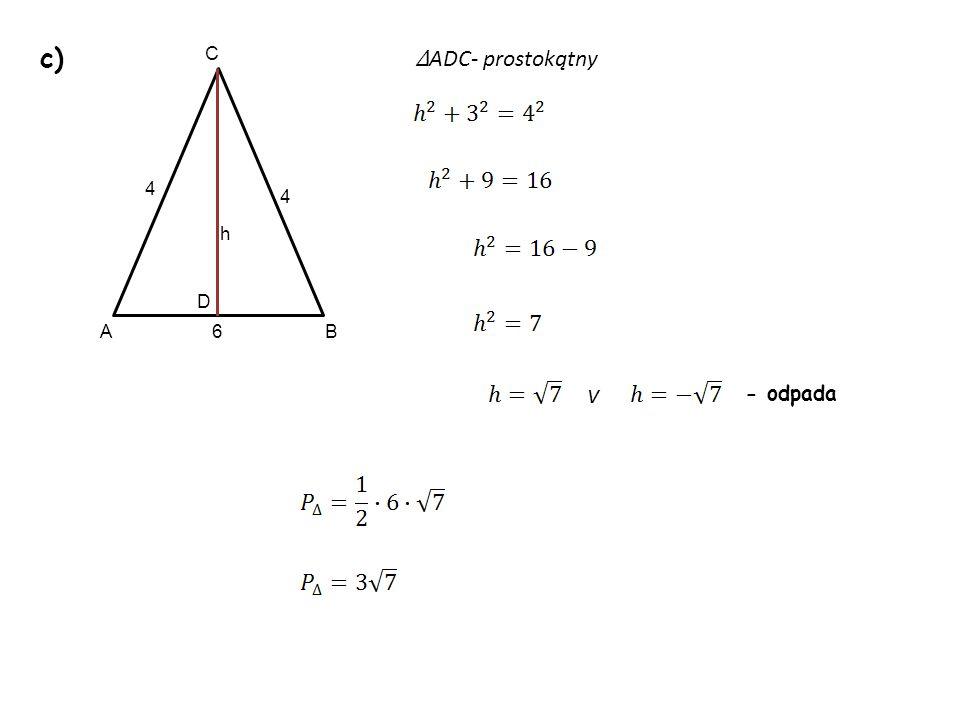 c) v 4 6 4 A C B D h - odpada ADC- prostokątny