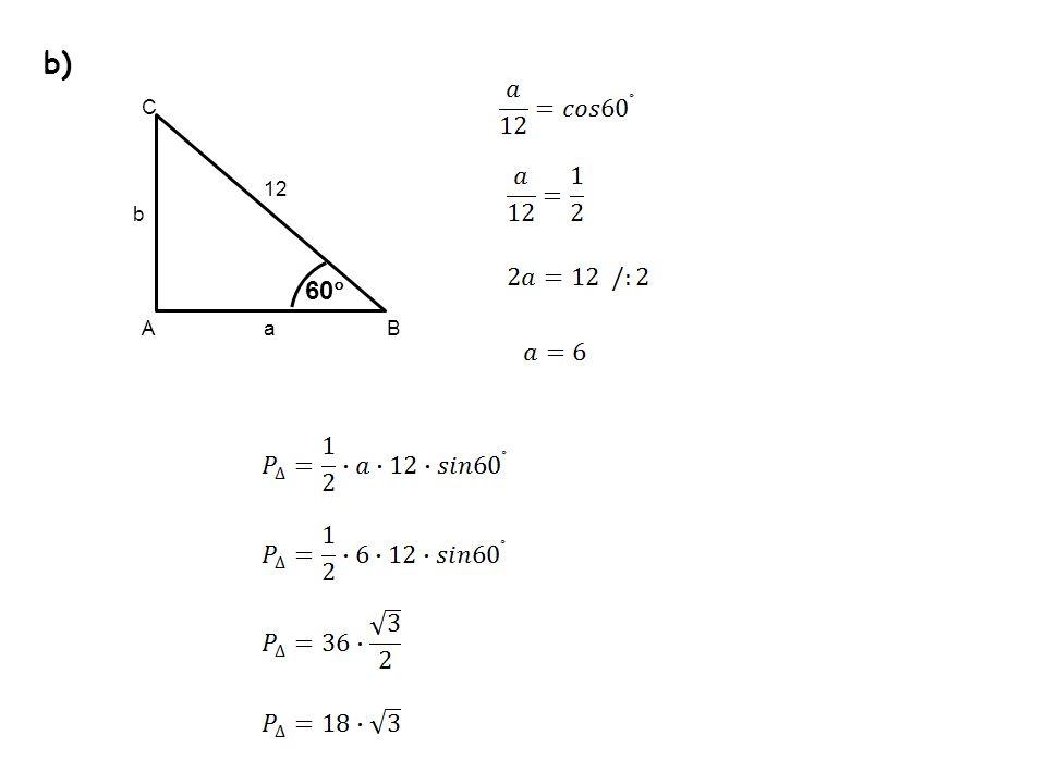 b) b a 12 A C B 60