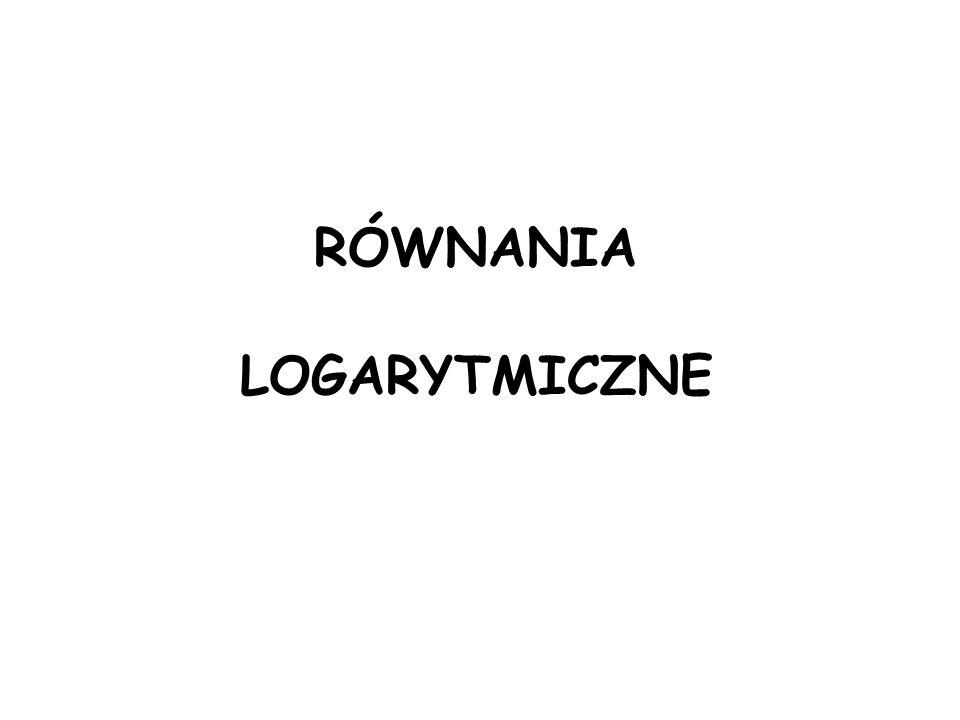 Rozwiązując równania logarytmiczne pamiętamy o wyznaczeniu dziedziny każdego z nich.