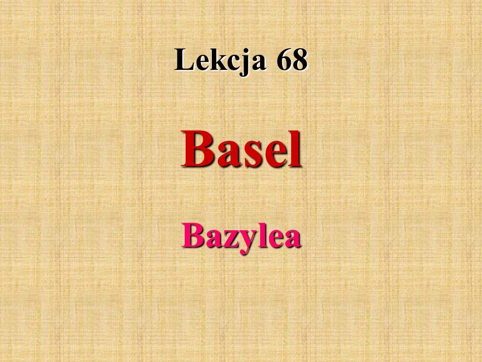 Lekcja 68 Basel Bazylea