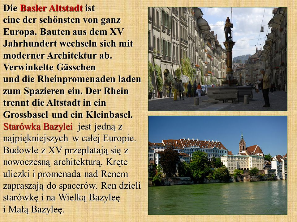 Die Basler Altstadt ist eine der schönsten von ganz Europa.