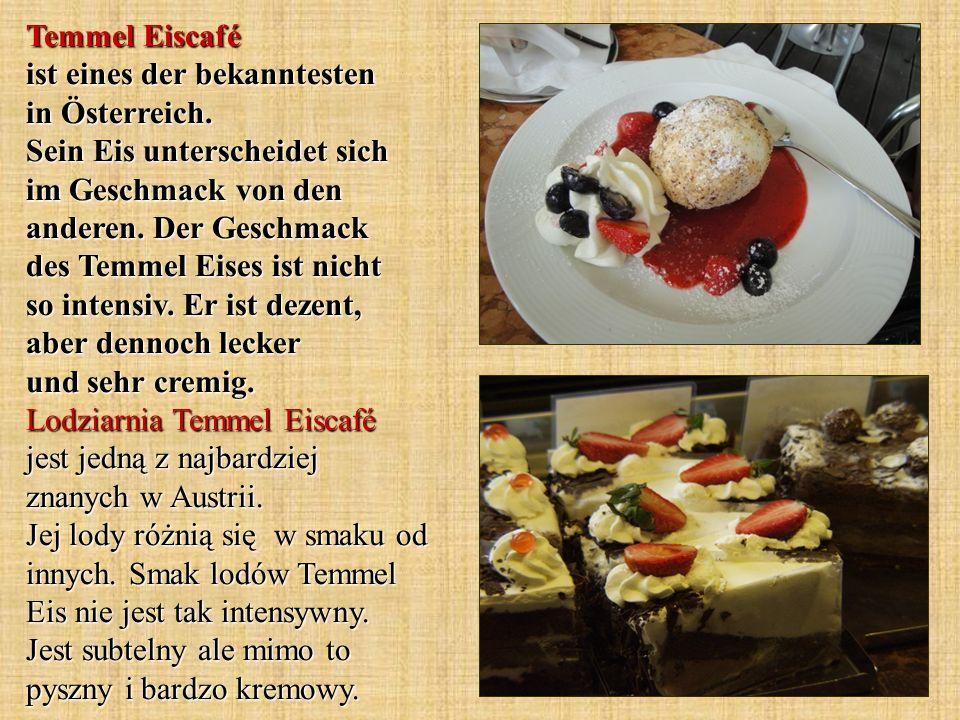 Temmel Eiscafé ist eines der bekanntesten in Österreich.