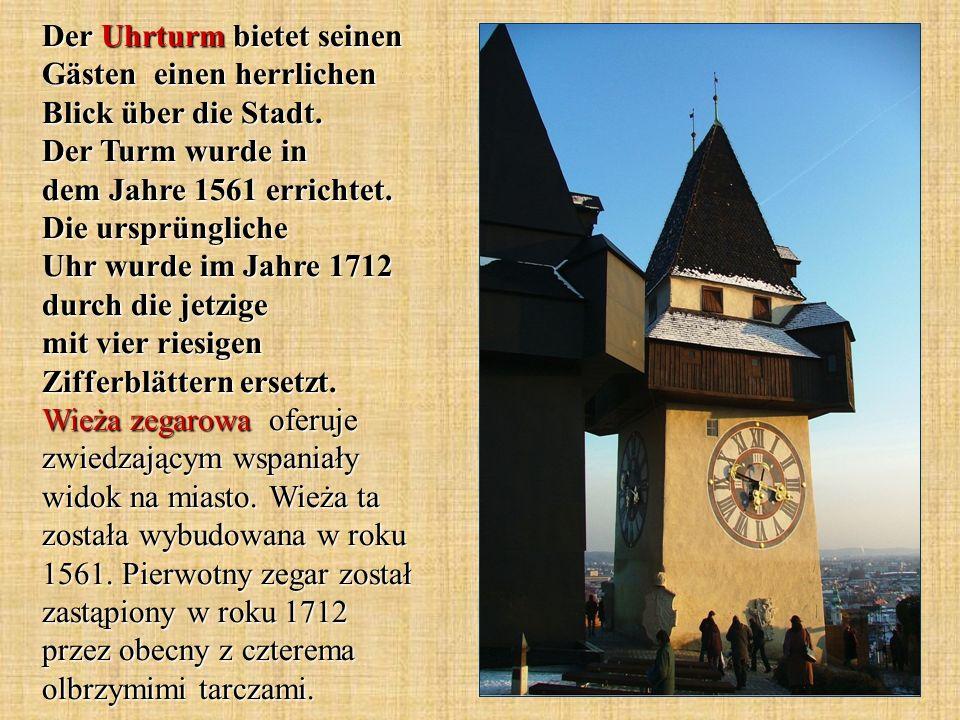 Der Uhrturm bietet seinen Gästen einen herrlichen Blick über die Stadt.