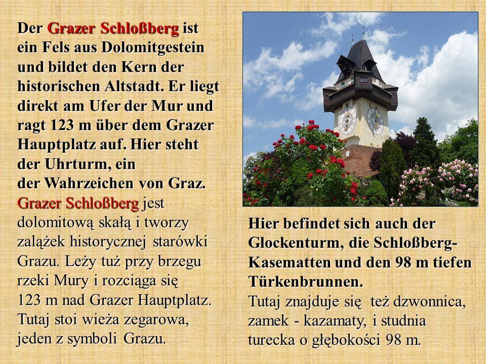Der Grazer Schloßberg ist ein Fels aus Dolomitgestein und bildet den Kern der historischen Altstadt.